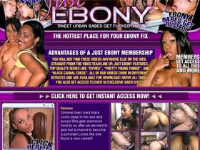 Just Ebony - sweet urban babes get fucked raw! The hottest place for your ebony fix!